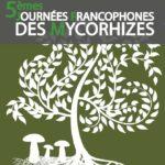 5e édition des Journées Francophones des Mycorhizes